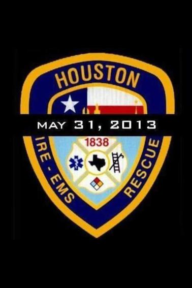 remember houston firefighters who lost their lives in the deadliest fire in HFD history on may 31 2013